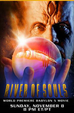巴比伦5号:水之魂 Babylon 5: The River of Souls (1998)