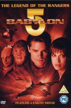 巴比伦5号:巡航传说之星光中的生死 Babylon 5: The Legend of the Rangers: To Live and Die in Starlight (2002)