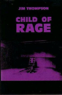 怒焰狂花 Child of Rage (1992)