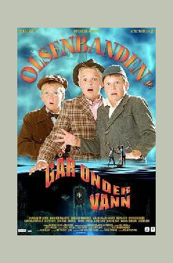 海底夺宝 Olsenbanden Junior går under vann (2003)