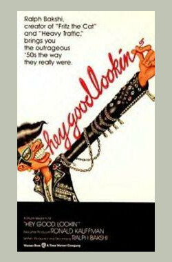 Hey Good Lookin' (1982)