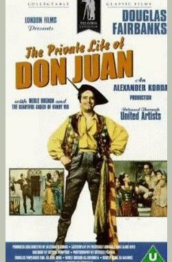唐璜艳史 The Private Life of Don Juan (1934)
