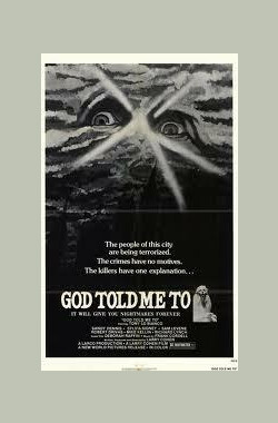 上帝旨意 God Told Me To (1976)