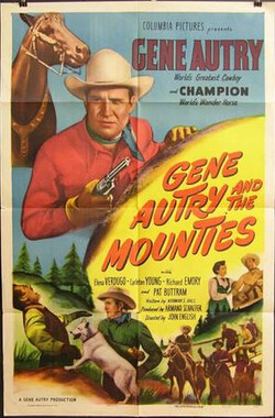 Gene Autry and The Mounties (1951)