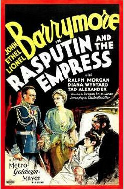 参谋长与皇后 Rasputin and the Empress (1932)