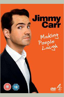 Jimmy Carr: Making People Laugh (2010)