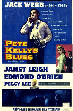 忧郁的凯利 Pete Kelly's Blues (1956)