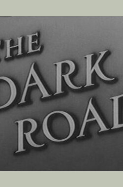 The Dark Road (1948)