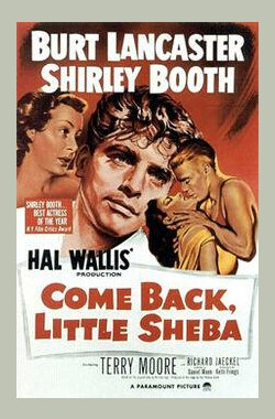 兰闺春怨 Come Back, Little Sheba (1952)