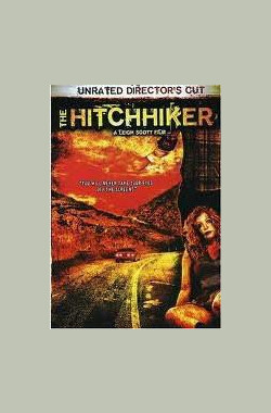 搭车人 The Hitchhiker (2007)