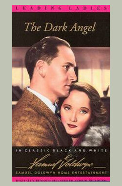 黑色天使 The Dark Angel (1935)