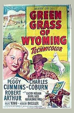 飞龙引凤 Green Grass of Wyoming (1948)