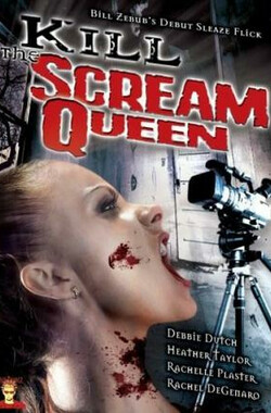 杀死尖叫女王 Kill the Scream Queen (2004)