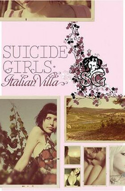 Suicide Girls: The Italian Villa (2006)