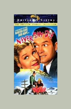 捍卫英雄 Never Say Die (1939)