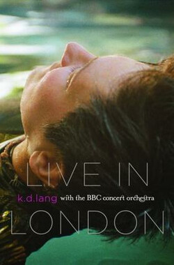 K D Lang Live In London (2008)