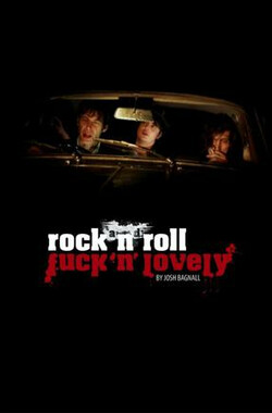 Rock and Roll Fuck'n'Lovely (2010)