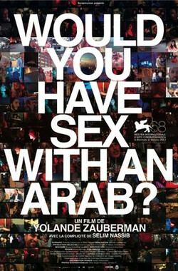 阿拉伯性可能 Would you have sex with an Arab?