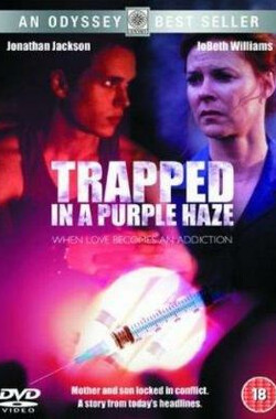Trapped in a Purple Haze (2000)