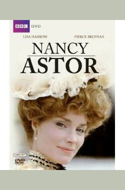 Masterpiece Theatre: Nancy Astor (1982)