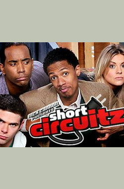 Nick Cannon Presents: Short Circuitz (2007)