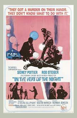 炎热的夜晚 In the Heat of the Night (1967)