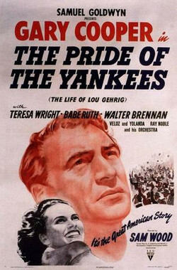 扬基的骄傲 The Pride of the Yankees (1948)