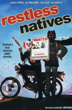 罗尼和威尔 Restless Natives (1985)