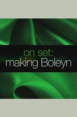 On Set: Making Boleyn (2008)