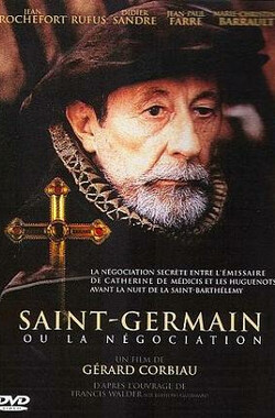 Saint-Germain ou La négociation (2003)