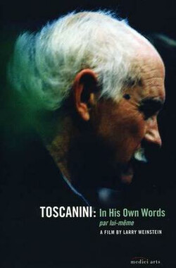Toscanini in His Own Words (2009)