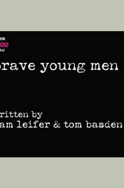 Brave Yound Men 第一季 Brave Young Men Season 1