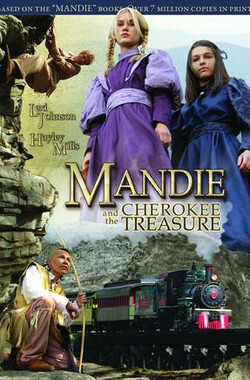 曼迪与切诺基宝藏 Mandie and the Cherokee Treasure (2010)
