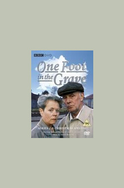 行将就木 One Foot in the Grave (1990)