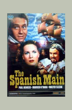 西班牙大陆 The Spanish Main (1946)