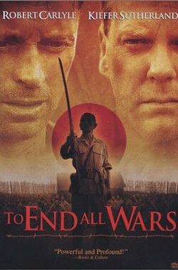 终止战火 To End All Wars (2001)