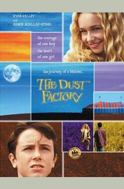 尘土工厂 The Dust Factory (2004)
