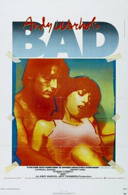 Andy Warhol's Bad Bad (1977)