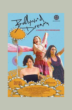 Bollywood Dream (2010)