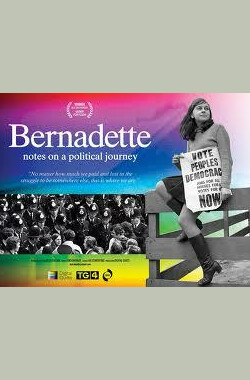 Bernadette: notes on a political journey (2011)
