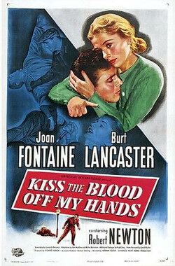 碧血柔情 Kiss the Blood Off My Hands (1948)