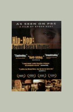 Hip-Hop: Beyond Beats and Rhymes (2006)