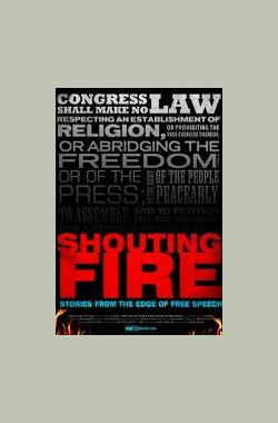 Shouting Fire: Stories from the Edge of Free Speech (2009)