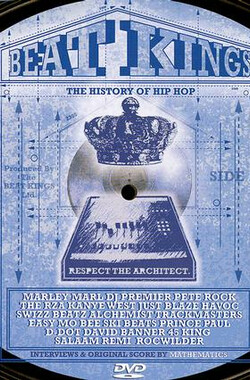 Beat Kings The History Of Hip Hop (2007)