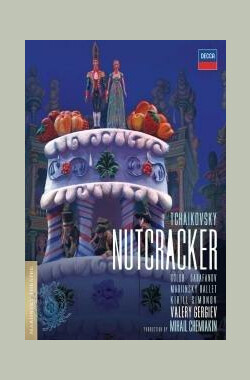 柴可夫斯基芭蕾舞剧:胡桃夹子 Tchaikovsky: The Nutcracker (2007)