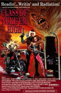 流氓太保 Class of Nuke 'Em High (1986)