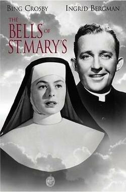 圣玛丽的钟声 The Bells of St. Mary's (1945)