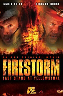 烽火爆 2 Firestorm: Last Stand at Yellowstone (2006)