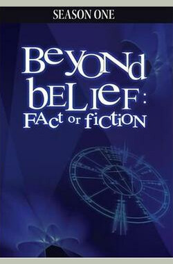 Beyond Belief: Fact or Fiction (1997)