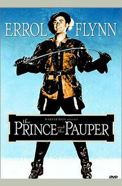 乞丐王子 The Prince and the Pauper (1937)